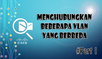Menghubungkan Beberapa VLAN dengan Metode Routing on Stick di Cisco Packet Tracer