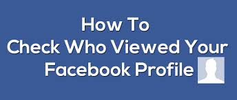 How To Check Profile Visitors On Facebook Now
