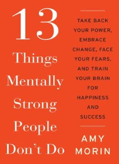 13 Things Mentally Strong Parents Don't Do Book by Amy Morin in pdf