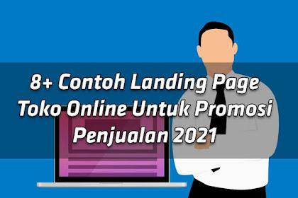 8+ Contoh Landing Page Toko Online Untuk Promosi Penjualan 2021