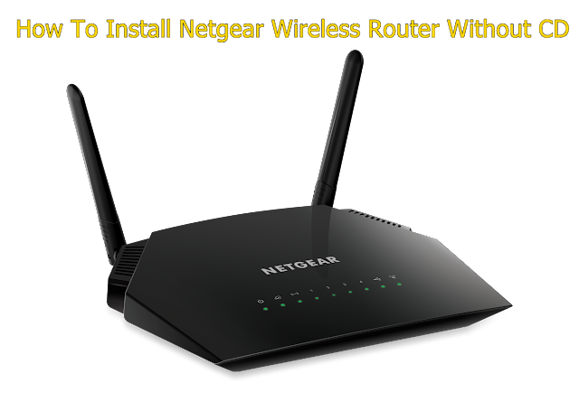 How To Install A Netgear Wireless Router Without CD