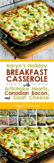 Karyn's Holiday Breakfast Casserole with Artichokes, Goat Cheese, and Canadian Bacon found on KalynsKitchen.com