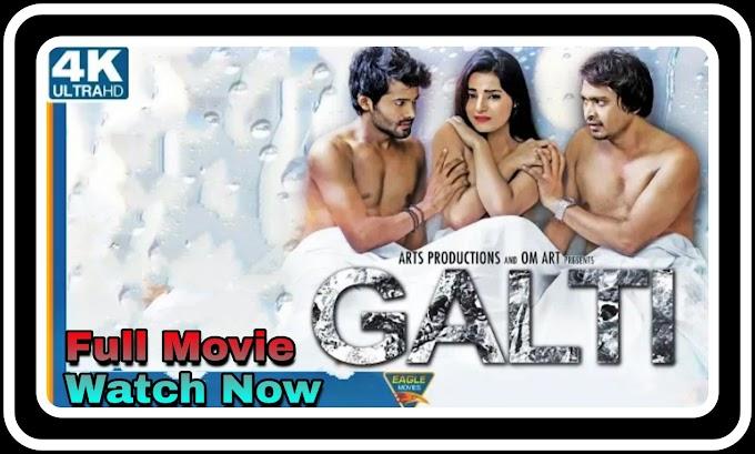 Galti (2021) - Full Bollywood  hot Movie