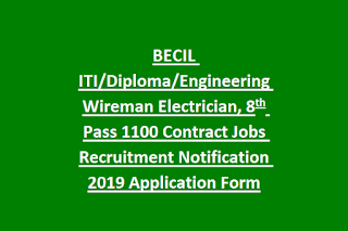 BECIL ITI Diploma Engineering Wireman Electrician, 8th Pass 1100 Contract Jobs Recruitment Notification 2019 Application Form