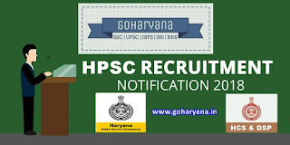 HPSC Recruitment 2018: Apply Online For 166 Posts of H.C.S.(Ex. Br.) & Other Allied Posts in Various Departments of Haryana