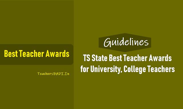 ts state best teachers awards for university,college teachers - guidelines 2018,ts state best teacher awards to university teachers,ts state best teacher awards to college teachers,telangana state teacher awards