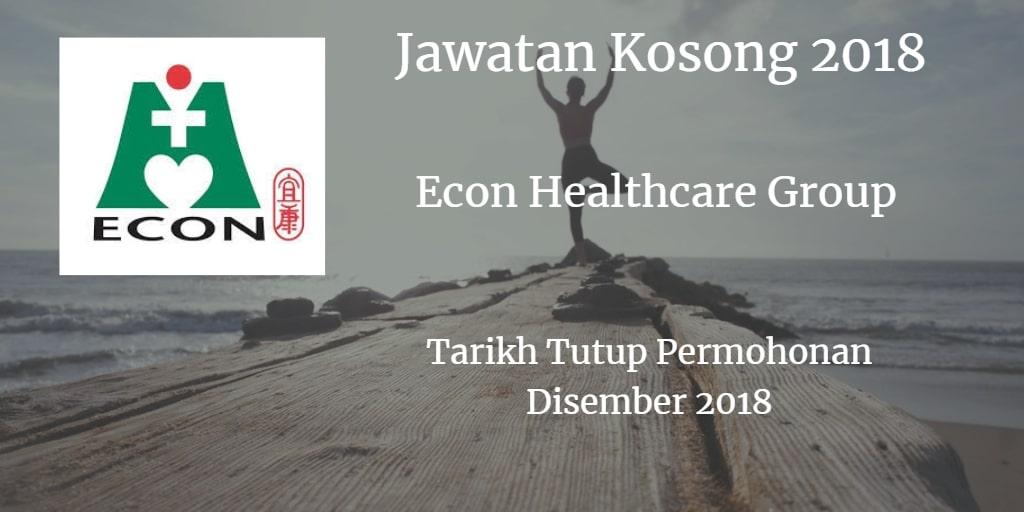 Jawatan Kosong Econ Healthcare Group Disember 2018