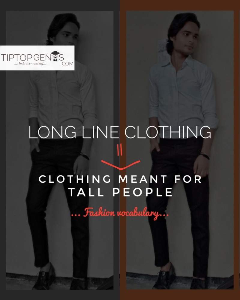 Meaning of long line clothing in fashion.