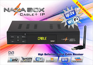 ATUALIZAÇÃO NAZABOX CLABLE + IP Nazabox_cable_ip_www.afeletro.net