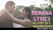 HERANA Lyrics  - Samriddhi Rai ft. Rohit John Chettri (English+नेपाली) | Samriddhi Rai Songs Lyrics, Chords, Tabs | Neplych