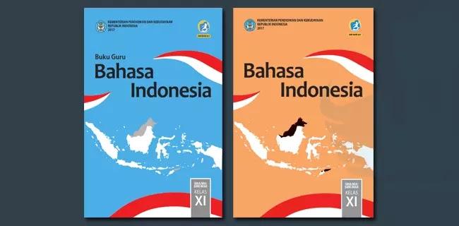 Buku Guru dan Siswa Bahasa Indonesia Kelas XI SMA MA SMK MAK Kurikulum 2013