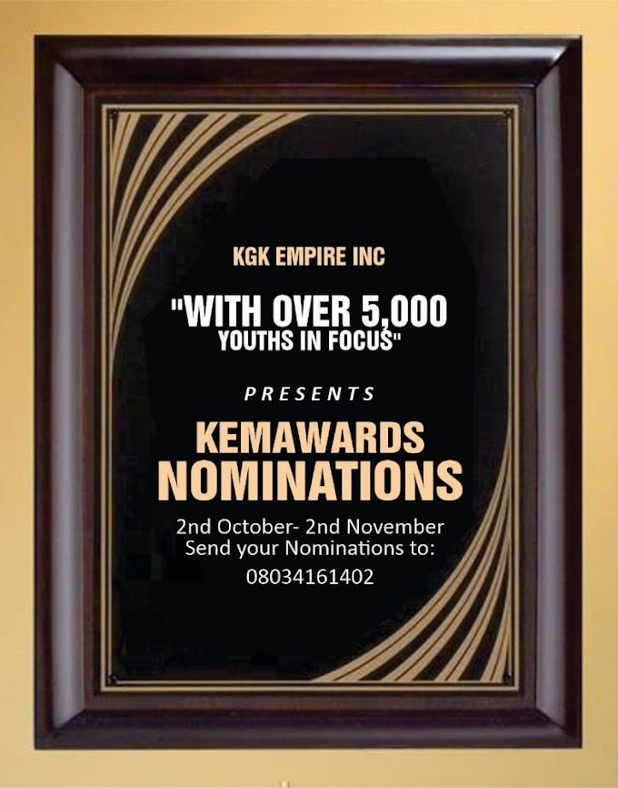 KEMA AWARDS 2020 NOMINATION IS ON: CHECK OUR DETAILS HERE