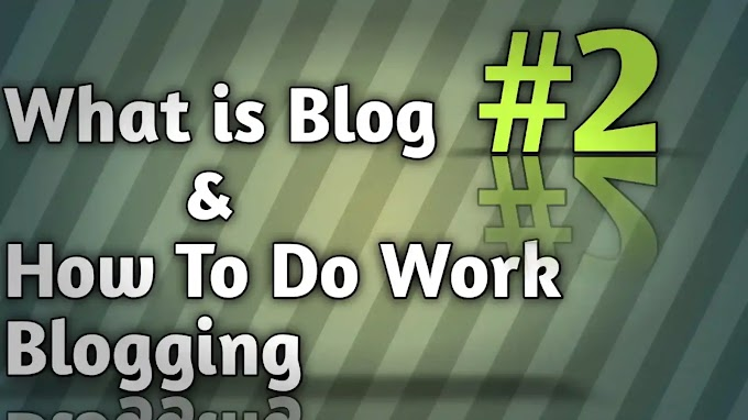 Part 2 What is Blog in English and How to Do Blogging For Free in 2020