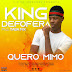 King De Fofera - Quero Mimo (Afro House) [Prod.by Taba Mix]