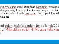 Cara Memasukkan Kode HTML Pada Postingan Blog