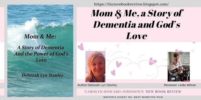 Children's Author Linda Wilson Reviews Deborah Lyn Stanley's Memoir on Dementia