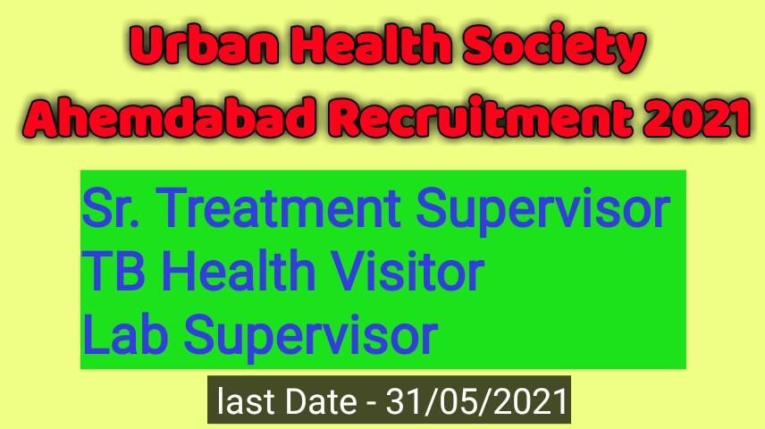 Urban Health Society Ahemdabad Recruitment 2021