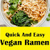 Quick And Easy Vegan Ramen