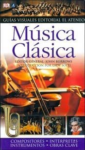 Música Clásica Guías Visuales DK El Ateneo
