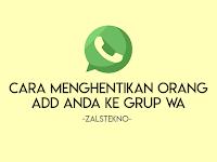 Cara Menghentikan Orang Menambahkan Anda ke Grup Whatsapp