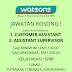 SENARAI JAWATAN KOSONG WATSON'S SDN BHD AMBILAN NOVEMBER-OKTOBER 2019
