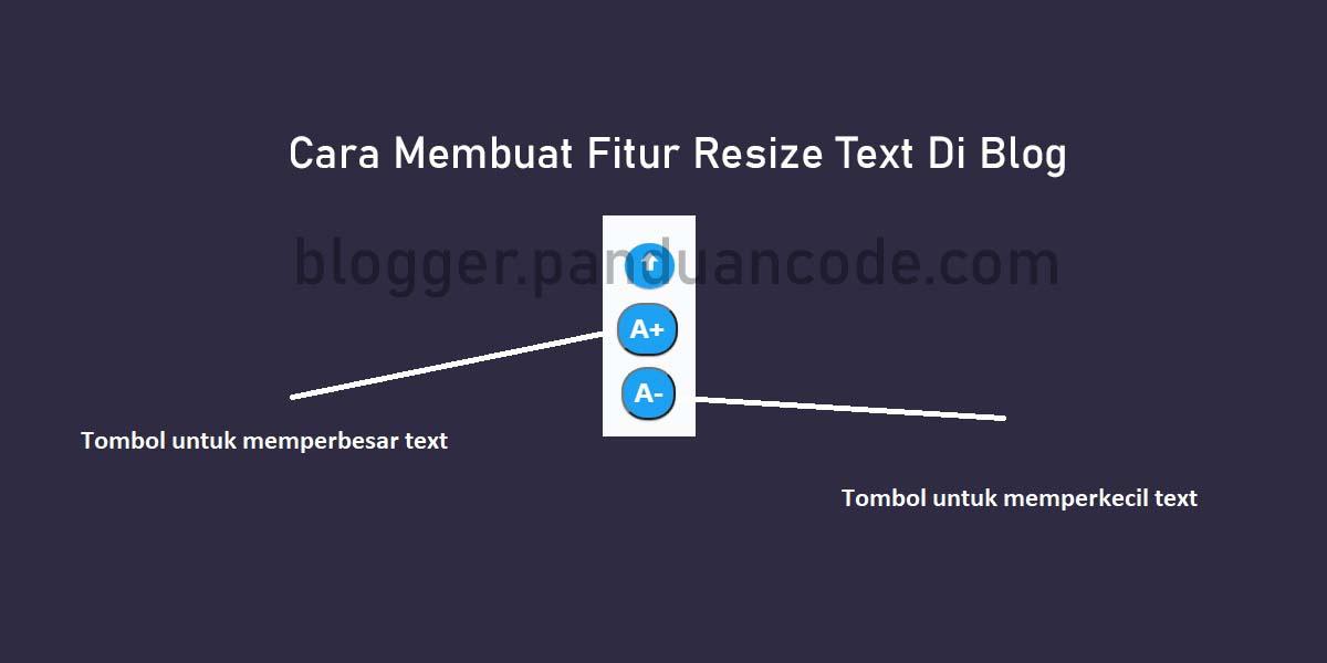 Cara Membuat Fitur Resize Text Di Blog