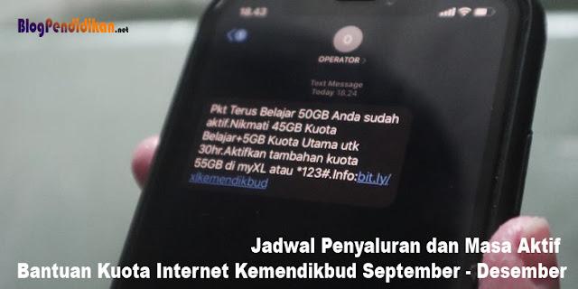 Jadwal Penyaluran dan Masa Aktif Bantuan Kuota Internet Kemendikbud September Sampai Desember