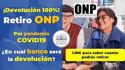En cual BANCO podré retirar mis aportes ONP 100% devolucion