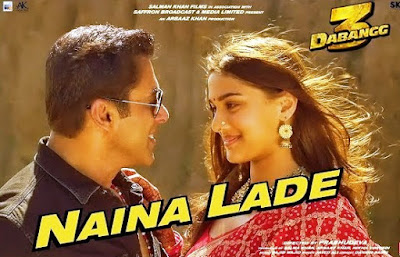 Naina Lade Song Hindi Lyrics !! Dabangg 3 !! Salman Khan !!