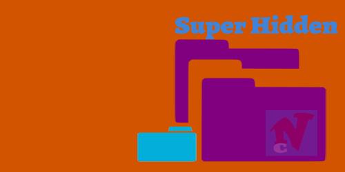 Cara Membuat Folder Super Hidden untuk Menyembunyikan File