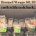 Hormel Natural Choice Snack Wraps = $0.49 at Tops with Ibotta