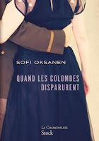 Quand les colombes disparurent de Sofi Oksanen