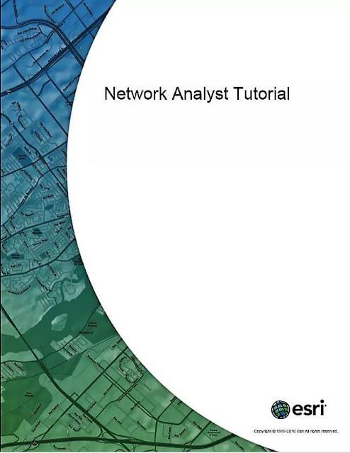 كتاب تحليل الشبكات في بيئة حزمة برامج ArcGIS من شركة ESRI (Network Analyst Tutorial )