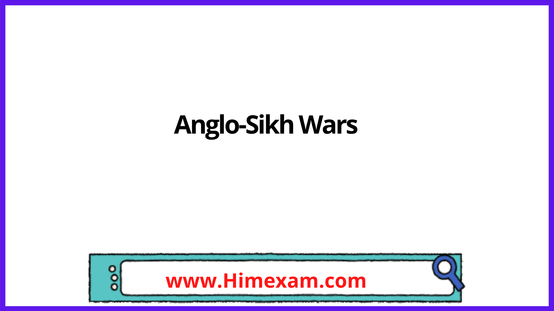 Anglo-Sikh Wars