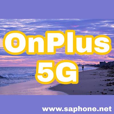 Le OnePlus chinois entre dans le monde de la 5G avec de nouveaux appareils