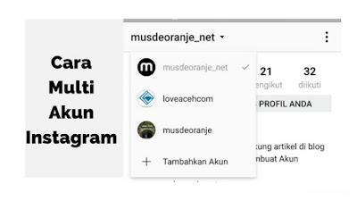 Cara Multi Akun Di Instagram Dengan Mudah