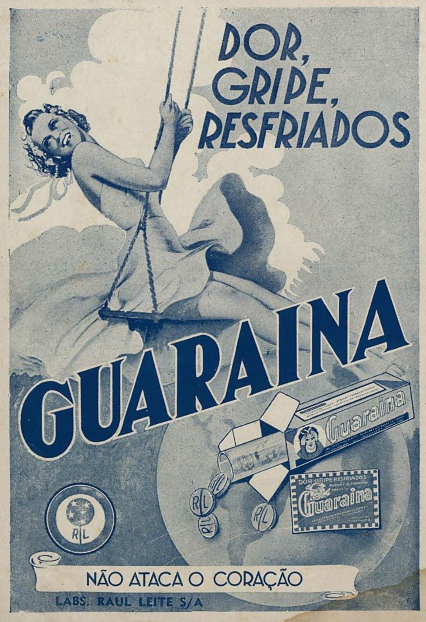 Propaganda antiga da Guaraína para gripes e resfriados veiculada em 1941