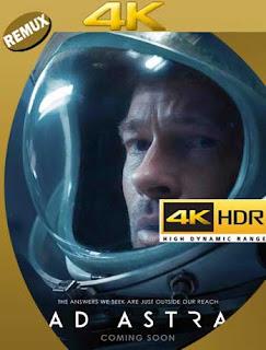 Ad Astra: Hacia las Estrellas (2019) 4K REMUX 2160p UHD [HDR] Latino [GoogleDrive]