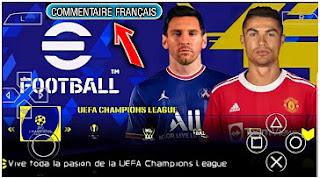 Download eFootball Pes 2022 PPSSPP Version Français Camera PS4 Best Graphics & New Transfer Update