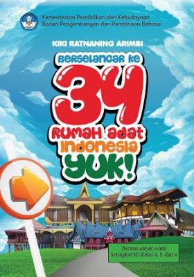 Berselancar ke 34 Rumah Adat Indonesia