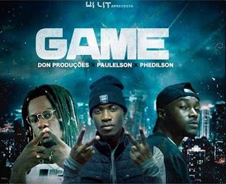 Don Produções feat. Paulelson & Phedilson Ananás – Game (Rap) [ DOWNLOAD ]MP3