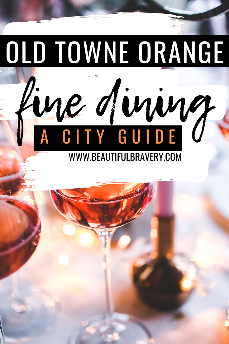 Looking for a fancy restaurant in Orange County? Look no further! Head to Old Towne Orange for the perfect experience.