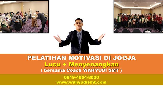 pelatihan motivasi di jogja, jasa pelatihan motivasi di jogja, motivator jogja lucu, motivator di jogja, tarif motivator jogja,motivator dari jogja, motivator asal jogja, motivator terkenal di jogja, team building di jogja.jpg