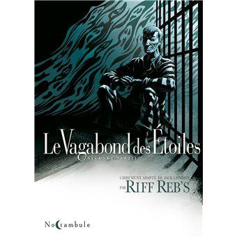 """couverture de """"LE VAGABOND DES ETOILES T2"""" de Riff Reb's d'après Jack London chez Soleil"""