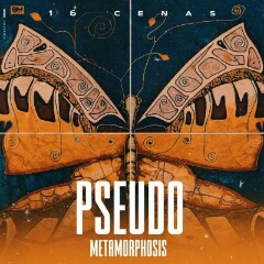 16 Cenas - Pseudo Metamorphosis (2021) [Download]