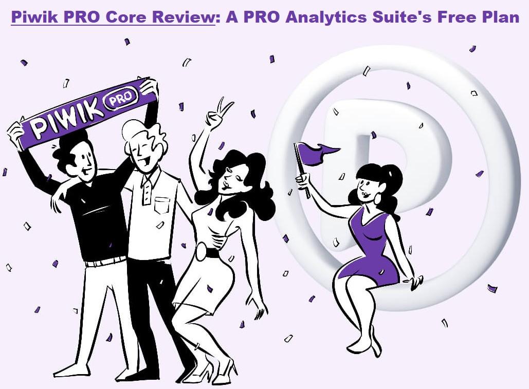 Piwik PRO Core Review