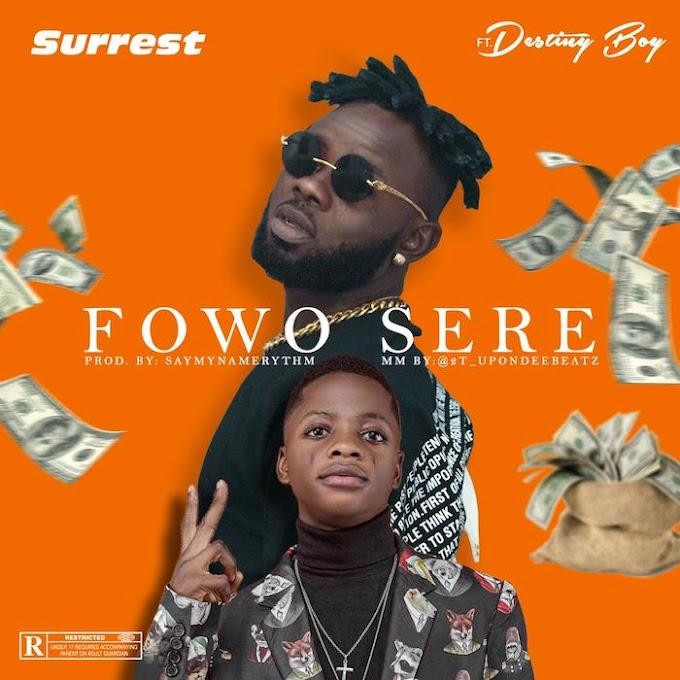 (Music) Surrest Ft. Destiny Boy – Fowo Sere