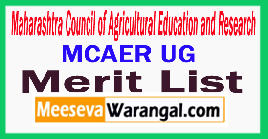 Maharashtra Council of Agricultural Education and Research MCAER UG Merit List 2017