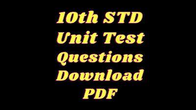 10th Unit Test Question Paper 2021