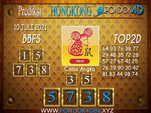 Prediksi Togel HONGKONG PONDOK4D 10 JULI 2021